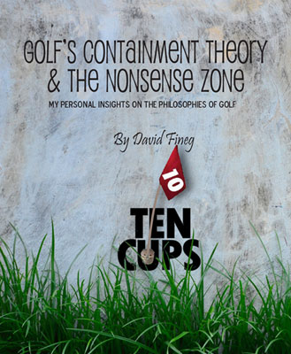 Purchase Golf's Containment Theory And The Nonsense Zone by David Fineg at Amazon.com